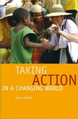 Taking Action in a Changing World
