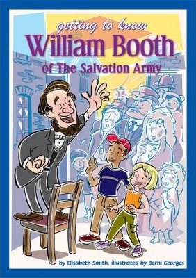 Getting to Know William Booth of The Salvation Army Teachers' Book