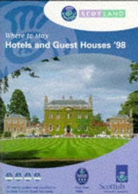 Scotland 1998: Where to Stay - Hotels and Guest Houses