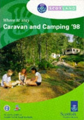 Scotland 1998: Where to Stay - Caravan and Camping Parks