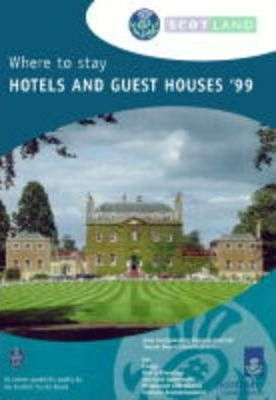 Scotland 1999: Where to Stay - Hotels and Guest Houses