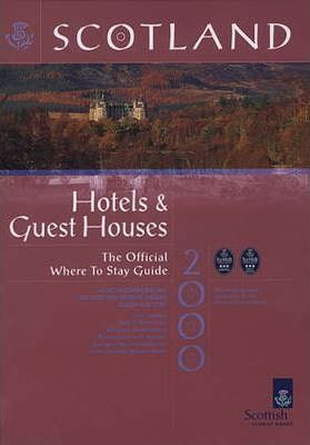 Scotland 2000: Where to Stay - Hotels and Guest Houses