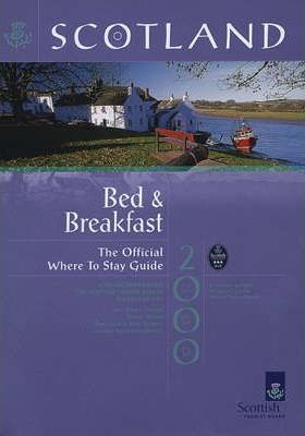Scotland 2000: Where to Stay - Bed and Breakfast