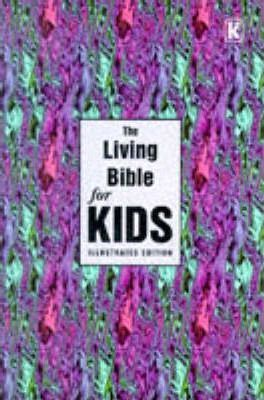 The Living Bible for Kids
