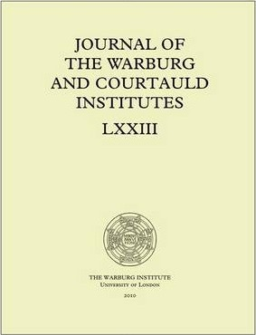 Journal of the Warburg and Courtauld Institutes, v. 73 (2010)
