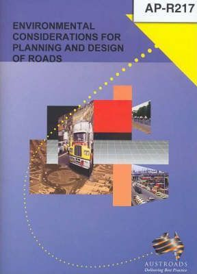 Environmental Considerations for Planning and Design of Roads