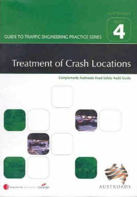 Guide to Traffic Engineering Practice - Part 4 - Treatment of Crash Locations