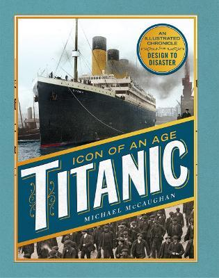 Titanic : The Extraordinary Story of the World's Most Famous Ship