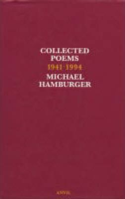 Collected Poems 1941 1994 Michael Hamburger 9780856462665