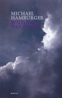 Wild And Wounded Michael Hamburger 9780856463716