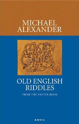 Old English Riddles : Michael Alexander : 9780856463785