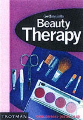 Getting into Beauty Therapy