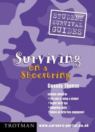 Surviving on a Shoestring