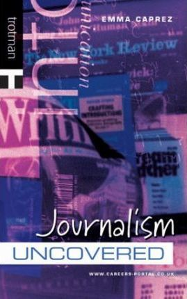 Journalism Uncovered