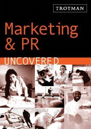 Marketing and PR Uncovered