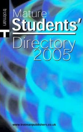 The Mature Students' Directory 2005
