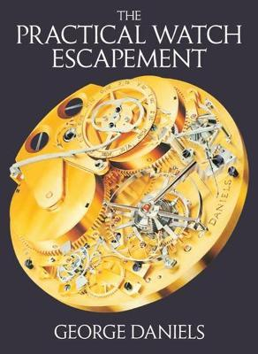 The Practical Watch Escapement