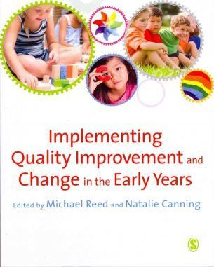 Implementing Quality Improvement & Change in the Early Years