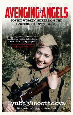 Avenging Angels : Soviet women snipers on the Eastern front (1941-45)
