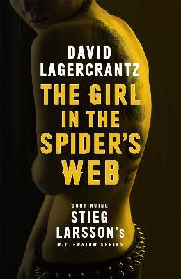 The Girl in the Spider's Web : Continuing Stieg Larsson's Millennium Series