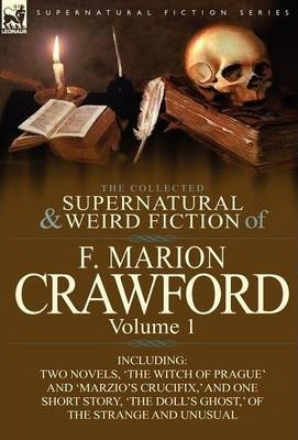 The Collected Supernatural and Weird Fiction of F. Marion Crawford Cover Image