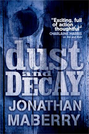 Dust And Decay Jonathan Maberry 9780857070975