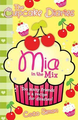 The Cupcake Diaries: Mia in the Mix