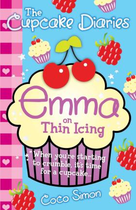 The Cupcake Diaries: Emma on Thin Icing