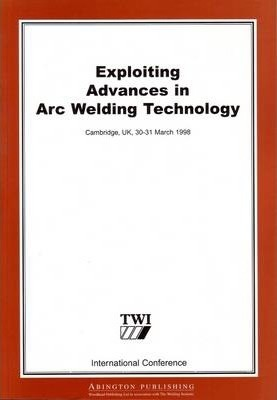 Exploiting Advances in ARC Welding Technology