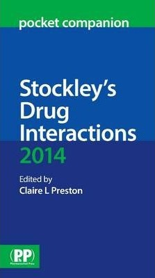 Stockley's Drug Interactions Pocket Companion 2014