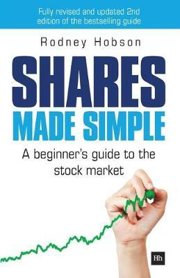 Shares Made Simple : A beginner's guide to the stock market