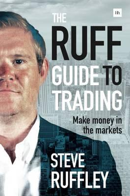 The Ruff Guide to Trading: Make money in the markets