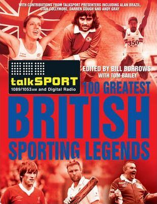 The TalkSPORT 100 Greatest British Sporting Legends