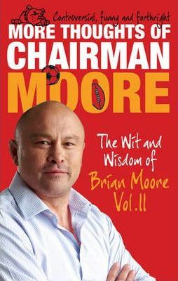 More Thoughts of Chairman Moore