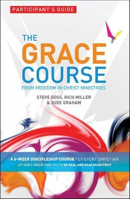 The Grace Course Participant's Guide