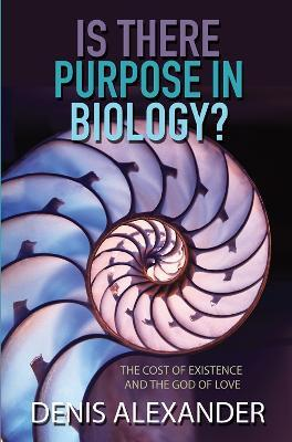 Is There Purpose in Biology?