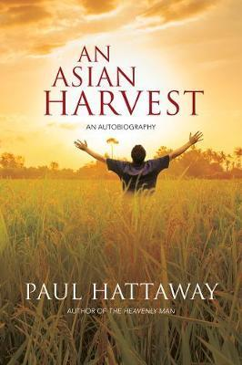 An Asian Harvest : An autobiography