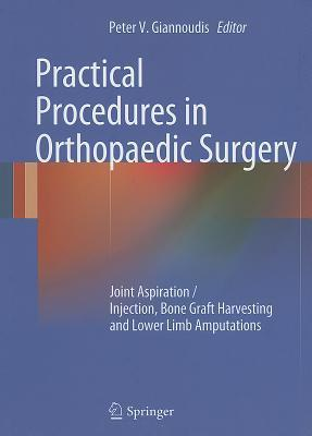 Practical Procedures in Orthopaedic Surgery