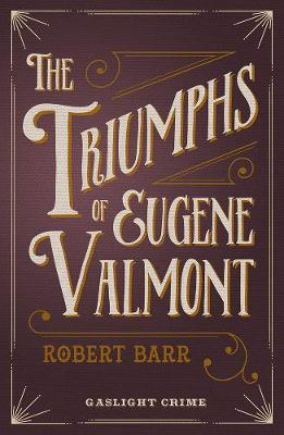 The Triumphs Of Eugene Valmont Cover Image