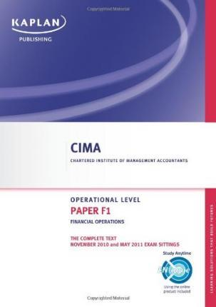 Paper F1 - Financial Operations - Complete Text: CIMA paper F1