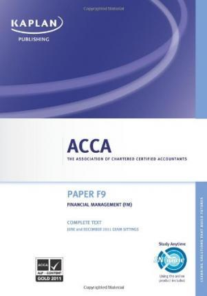 ACCA F9 Financial Management Fm - Complete Text 2011