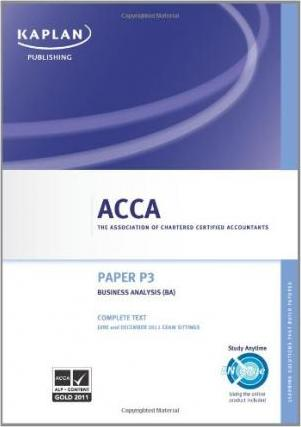 ACCA P3 Business Analysis BA - Complete Text 2011