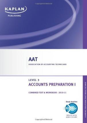 Accounts Preparation I - Combined Text and Workbook