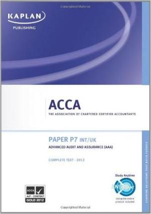 P7 Advanced Audit and Assurance AAA (INT/UK) - Complete Text