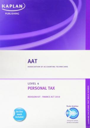 Personal Tax - Revision Kit 2010