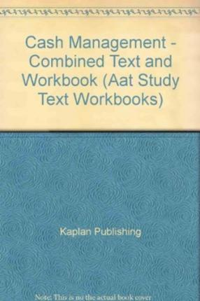 Cash Management - Combined Text and Workbook