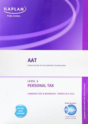 Personal Tax - Combined Text and Workbook 2010