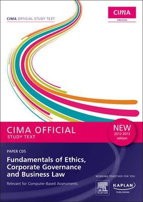 C05 Fundamentals of Ethics, Corporate Governance and Business Law - Study Text