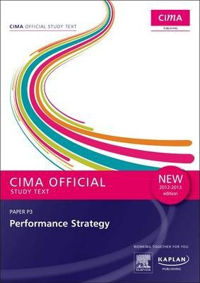 P3 Performance Strategy - Study Text: Paper P3