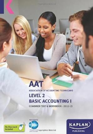Basic Accounting - Combined Text and Workbook Volume I